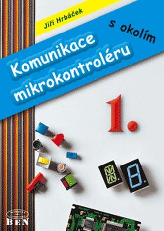 Komunikace mikrokontroléru s okolím 1