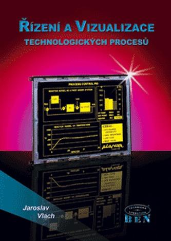 Řízení a vizualizace technologických procesů