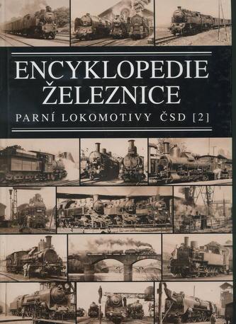 Encyklopedie železnice - Parní lokomotivy ČSD (2)