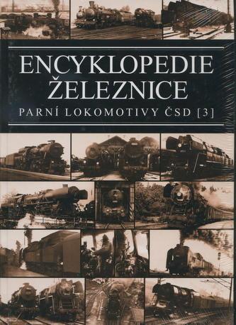 Encyklopedie železnice - Parní lokomotivy ČSD (3)