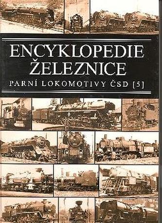 Encyklopedie železnice - Parní lokomotivy ČSD (5)
