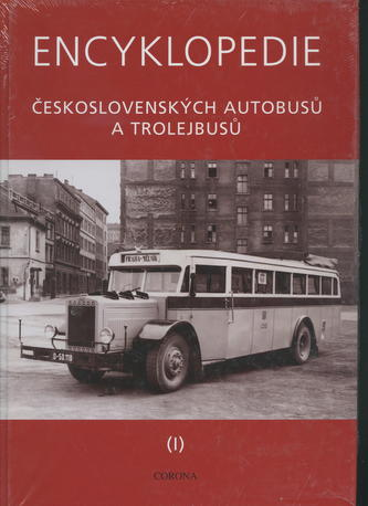 Encyklopedie československých autobusů a trolejbusů I.