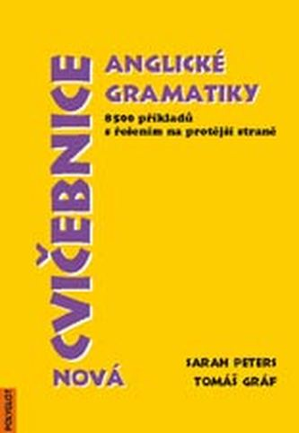 Nová cvičebnice anglické gramatiky, 8500 příkladů s řešením na protější straně - Náhled učebnice