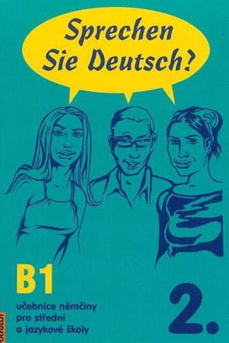 Sprechen Sie Deutsch? 2. /B1/ - Anna Schneiderová