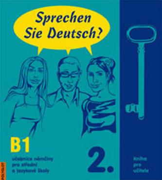 Sprechen Sie Deutsch? 2. - Kniha pro učitele - Anna Schneiderová