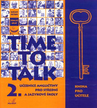 Time to Talk 2. - Kniha pro učitele - Tomáš Gráf