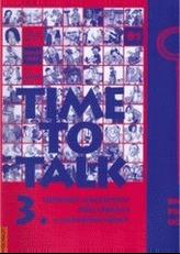 Time to Talk 3. - Kniha pro učitele