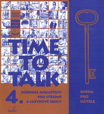 Time to Talk 4. - Kniha pro učitele