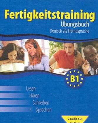 Fertigkeitstraining B1 - Übungsbuch + 2 audio CD - Thomas Haupenthal