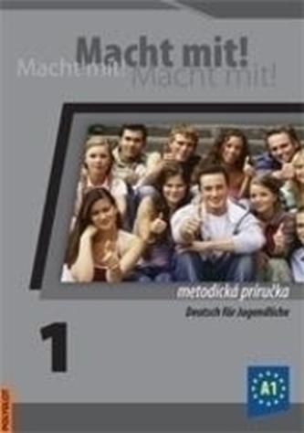 Macht mit! 1. /A1/ - Metodická príručka s 2 CD