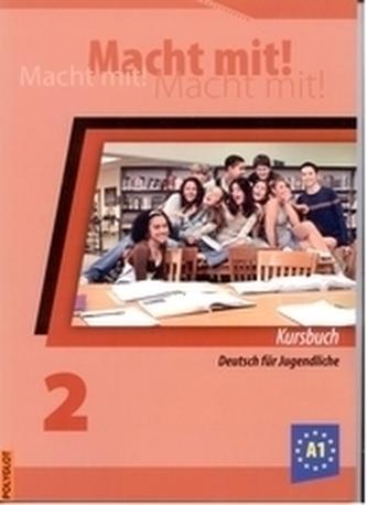 Macht mit! 2. /A1/ - Kniha pre žiaka