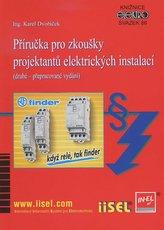Příručka pro zkoušky projektantů elektrických instalací (druhé - přepracované vydání)