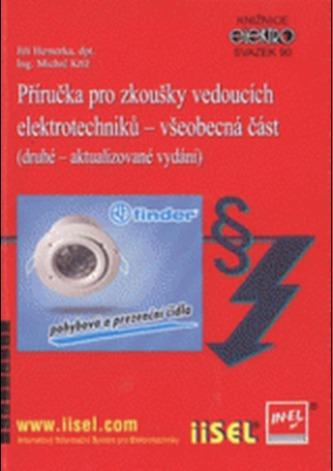Příručka pro zkoušky vedoucích elektrotechniků – všeobecná část (druhé – aktualizované vydání)