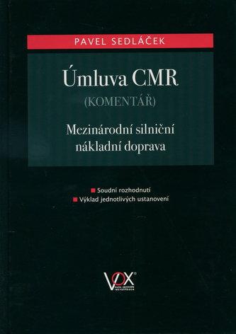 Úmluva CMR - komentář
