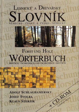 Lesnický a dřevařský slovník německo - český a česko - německý
