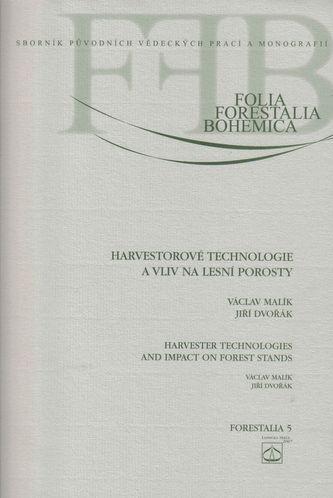 Harvestorové technologie a vliv na lesní porosty