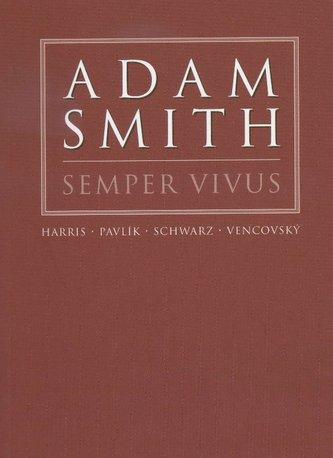 Adam Smith Semper Vivus