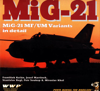 Mig-21 MF/UM Variants in detail
