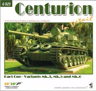 Centurion Variants Mk.3, Mk.5, Mk.6 In Detail