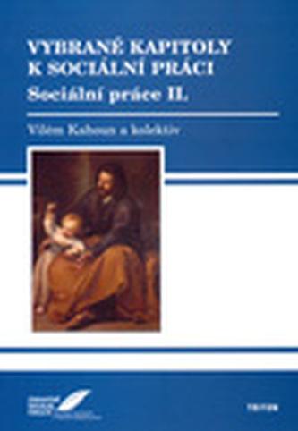 Vybrané kapitoly k sociální práci