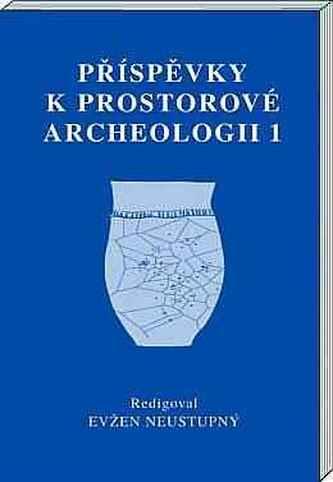 Příspěvky k prostorové archeologii 1