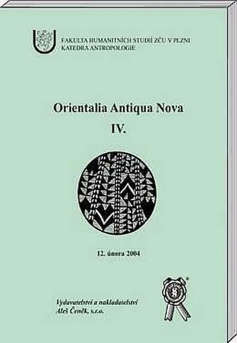 Orientalia Antiqua Nova lV.