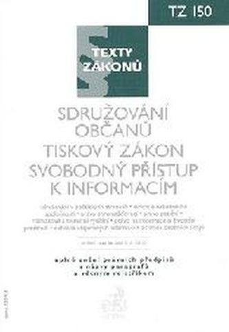 Sdružování občanů. Tiskový zákon. Svobodný přístup k informacím K 1.1.2010