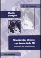 Financování akvizic v právním řádu - Příručka pro management