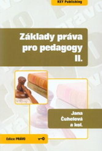 Základy práva pro pedagogy II. - Jana Čuhelová