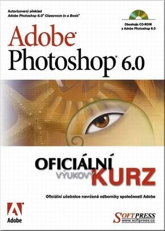 Adobe Photoshop 6.0 oficiální výukový kurz