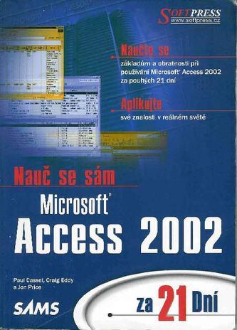 Nauč se sám Access 2002 za 21 dní