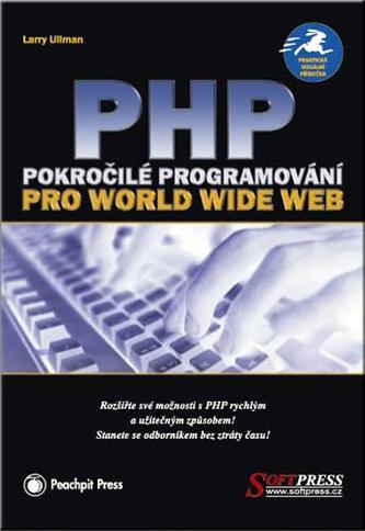 PHP pokročilé programování pro World Wide Web