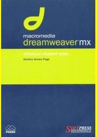Dreamweaver MX : oficiální výukový kurz