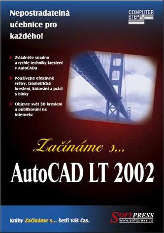 Začínáme s... AutoCAD LT 2002