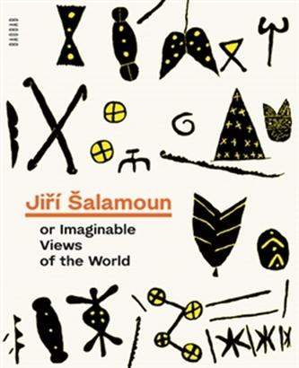 Jiří Šalamoun or Imaginable Views of the World