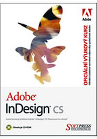 Adobe InDesign CS oficiální výukový kurz