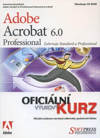Adobe Acrobat 6.0 Professional oficiánlni výuk. kurz