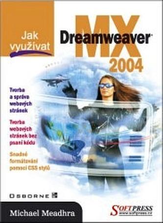 Jak využívat Dreamweaver MX 2004