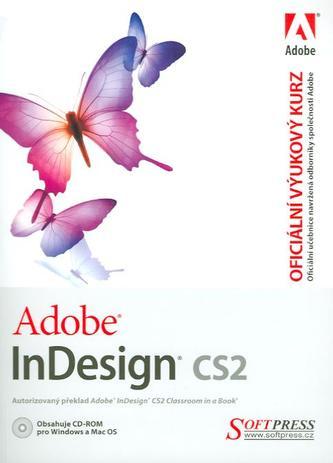 Adobe InDesign CS2 - oficiální výukový kurz