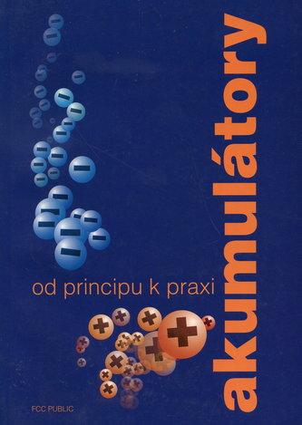 Akumulátory od principu k praxi