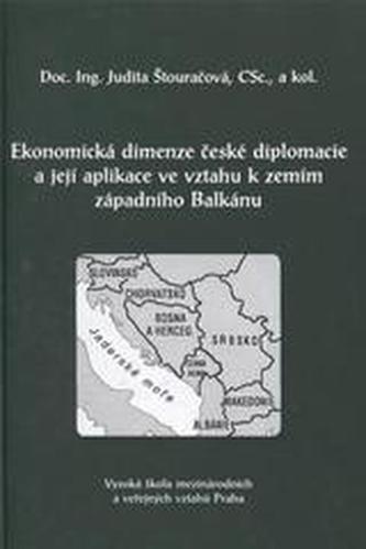 Ekonomická dimenze české diplomacie a její aplikace ve vztahu k zemím západního Balkánu