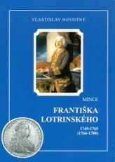 Mince Františka Lotrinského 1745-1765 (1766-1780)
