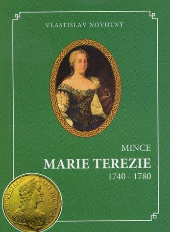 Mince Marie Terezie 1740-1780
