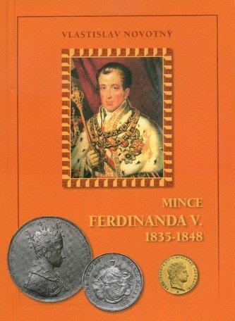 Mince Ferdinanda V. 1835-1848