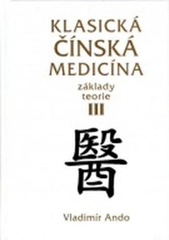 Klasická čínská medicína III