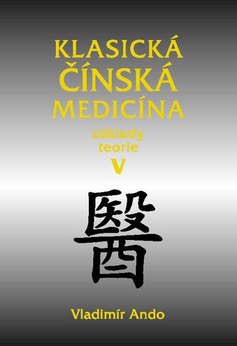 Klasická čínská medicína V.