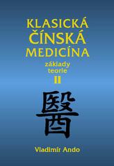 Klasická čínská medicína II.