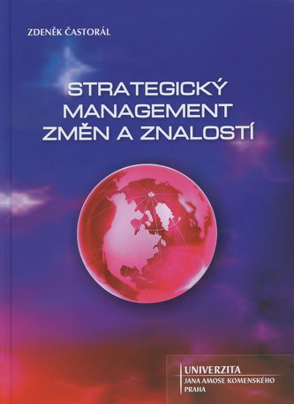 Strategický management změn a znalostí