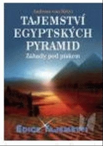 Tajemství egyptských pyramid