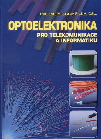 Optoelektronika pro telekomunikace a informatiku